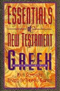 Essentials of New Testament Greek Paperback
