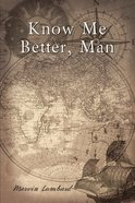 Know Me Better, Man eBook