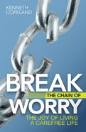 Break the Chain of Worry eBook