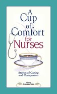 A Cup of Comfort For Nurses eBook