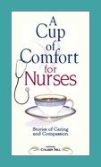 A Cup of Comfort For Nurses eBook