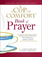 A Cup of Comfort Book of Prayer eBook