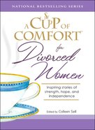 A Cup of Comfort For Divorced Women eBook
