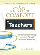 A Cup of Comfort For Teachers eBook