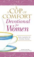 A Cup of Comfort Devotional For Women eBook