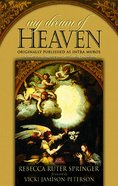 My Dream of Heaven eBook