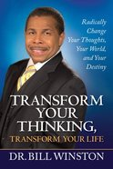 Transform Your Thinking, Transform Your Life eBook