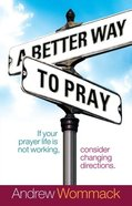A Better Way to Pray eBook