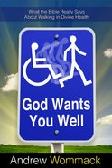 God Wants You Well eBook