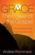 Grace, the Power of the Gospel eBook