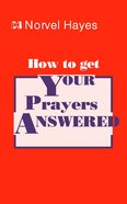 How to Get Your Prayers Answered eBook