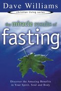 The Miracle Results of Fasting eBook