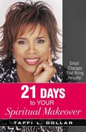 21 Days to Your Spiritual Makeover eBook
