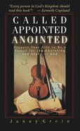 Called, Appointed, Anointed eBook