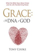 Grace, the DNA of God Paperback
