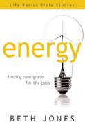 Energy (Life Basics Bible Studies Series) eBook