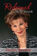 Redeemed From Shame eBook