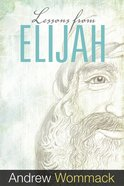 Lessons From Elijah eBook