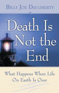 Death is Not the End eBook