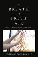 A Breath of Fresh Air eBook
