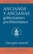 The Presbyterian Ruling Elder, Spanish Edition eBook