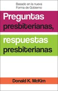Presbyterian Questions, Presbyterian Answers, Spanish Edition eBook