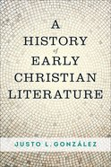 A History of Early Christian Literature eBook