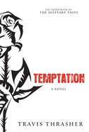 Temptation (Unabridged, 9 CDS) (#03 in The Solitary Tales Audiobook Series) CD