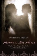 Heaven in Her Arms (Unabridged, 4 Cds) CD