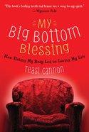 My Big Bottom Blessing (Unabridged, 4 Cds) CD