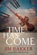 Time Has Come (Unabridged, 8 Cds) CD