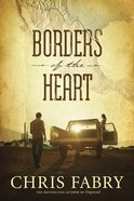Borders of the Heart (Unabridged, 8 Cds) CD