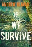 If We Survive (Unabridged, 7 Cds) CD