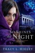 So Shines the Night (Unabridged, 9cds) CD