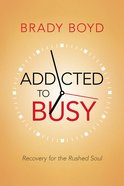 Addicted to Busy (Unabridged, 5cds) CD