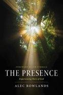 The Presence (Unabridged, 8cds) CD