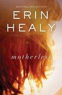 Motherless (Unabridged, 9 Cds) CD