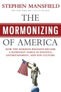 The Mormonizing of America eBook