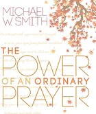 The Power of An Ordinary Prayer eBook
