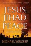 Jesus, Jihad and Peace eBook