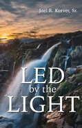 Led By the Light eBook
