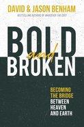 Bold and Broken eBook