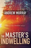 The Master's Indwelling eBook