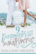 9 Pensamientos Que Pueden Cambiar Su Matrimonio /Nine Thoughts That Can Change Your Marriage eBook
