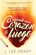 Enciende Mi Corazn En Fuego eBook