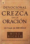 Devocional Crezca En La Oracin / Growing in Prayer Devotional