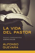 La Vida Del Pastor / the Pastor's Life eBook
