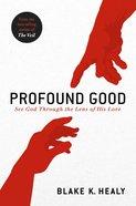 Profound Good eBook