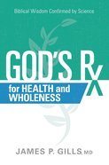 God's Rx For Health and Wholeness eBook