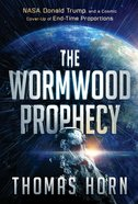 The Wormwood Prophecy eBook